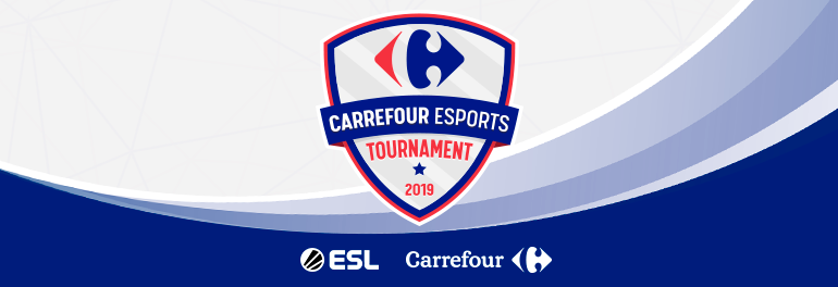 Carrefour eSports Tournament 2019 | ESL Play