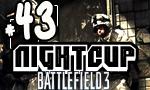 Battlefield 3 - Night Cup #43 en T5