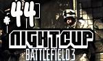 Battlefield 3 - Night Cup #44 en T5