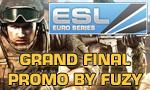 ESL Euro Series - Grand Finals Promo by Fuzy
