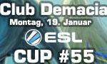Club Demacia Cup #55