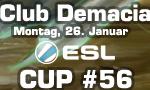Club Demacia Cup #56