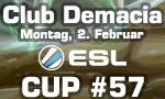 Club Demacia Cup #57