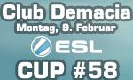 Club Demacia Cup #58