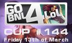 GoBNL4LoL #144  (13/03)