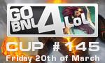 GoBNL4LoL #145  (20/03)