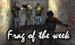 Frag of the week #8
