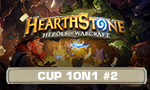 Hearthstone Cup #2