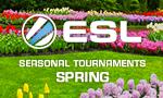 ESL Spring Season 2018 - Sign Up!
