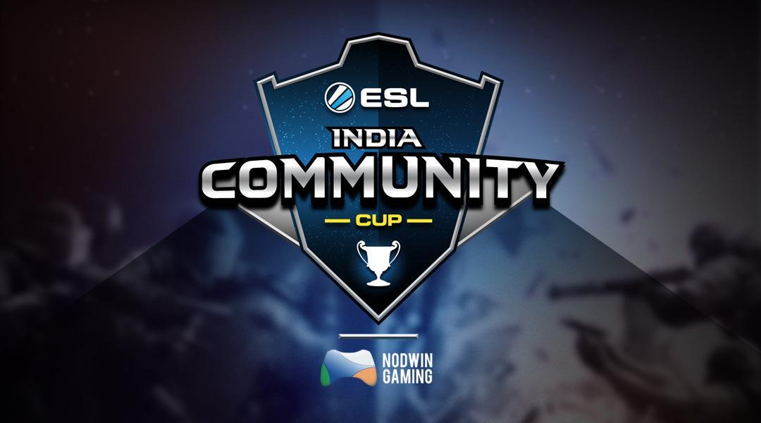 Announcing ESL - India Community Cups 2018
