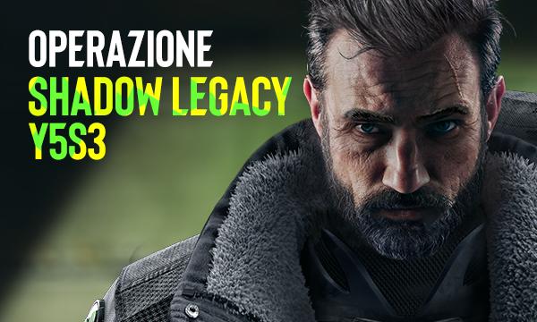 Rainbow Six: Siege - Operazione Shadow Legacy, nuovi operatori & rotazione mappe
